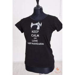 Női póló egyedi felirattal KEEP CALM and LOVE BABYMANDARIN