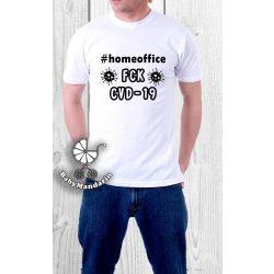 Férfi póló #homeoffice FCK CVD-19 - koronavírus póló VÁLASZTAHTÓ SZÍNEK