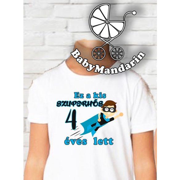 Születésnapos Szuperhős Kisfiú póló KIMAGASLÓ MINŐSÉGŰ NYOMATTAL - szülinapos szuperhős póló